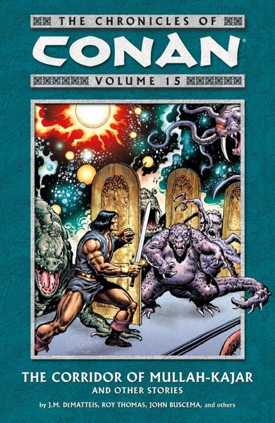 Chronicles of Conan Volume 15: The Corridor of Mullah-Kajar and Other Stories red tide the chronicles of the exile 3