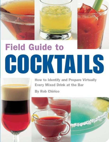 Field Guide to Cocktails david buckham executive s guide to solvency ii