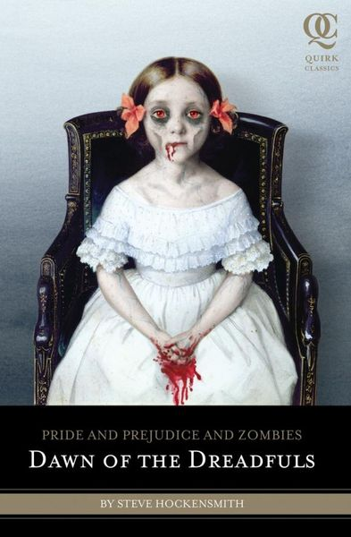 Pride and Prejudice and Zombies: Dawn of the Dreadfuls ahdieh renee wrath and the dawn