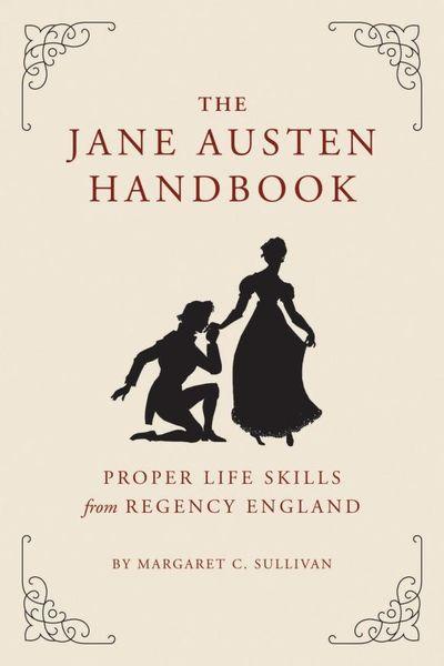 The Jane Austen Handbook austen jane sense and sensibility чувства и чувствительность роман на англ яз