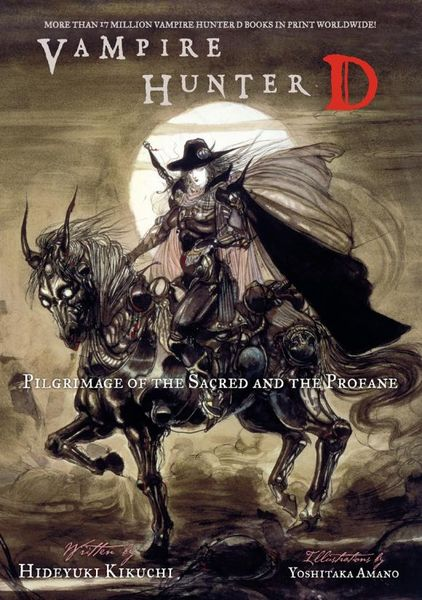Vampire Hunter D Volume 6: Pilgrimage of the Sacred and the Profane knights of sidonia volume 6