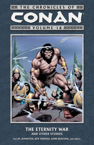 Chronicles of Conan Volume 16: The Eternity War and Other Stories knights of sidonia volume 6