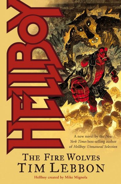 Hellboy: The Fire Wolves hellboy the first 20 years