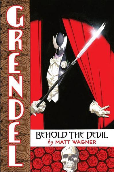 Grendel Behold the Devil the devil in the flesh
