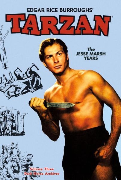 Tarzan Archives: The Jesse Marsh Years Volume 3 the ec archives two fisted tales volume 3