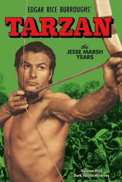 Tarzan Archives: The Jesse Marsh Years Volume 5 the ec archives two fisted tales volume 3