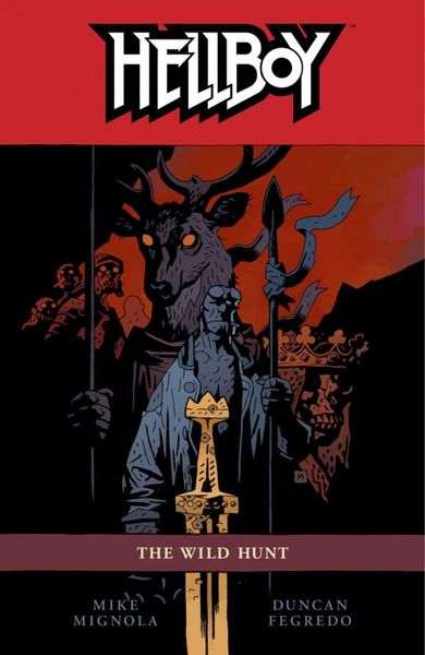 Hellboy Volume 9: The Wild Hunt hellboy the art of hellboy