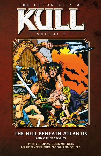 Chronicles of Kull Volume 2: The Hell Beneath Atlantis and Other Stories red tide the chronicles of the exile 3