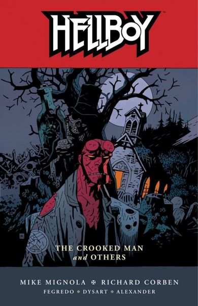 Hellboy Volume 10: The Crooked Man and Others hellboy the art of hellboy