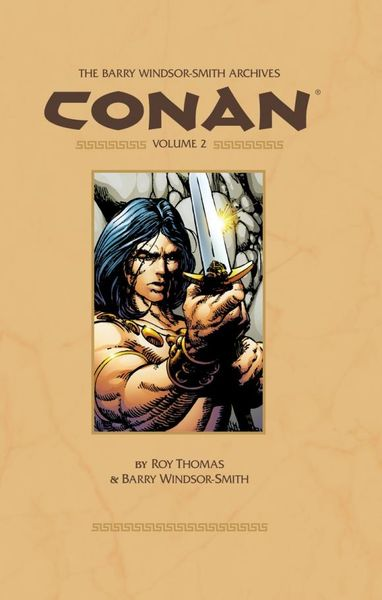 Barry Windsor-Smith Conan Archives: Volume 2 conan omnibus volume 1 birth of the legend