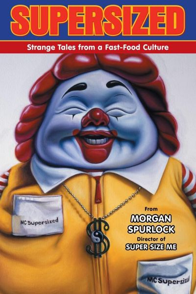 Supersized: Strange Tales from a Fast-Food Culture 4pcs set strange tales from make do studio bilingual chinese