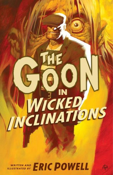 The Goon: Volume 5: Wicked Inclinations (2nd edition) buffy season nine library edition volume 2