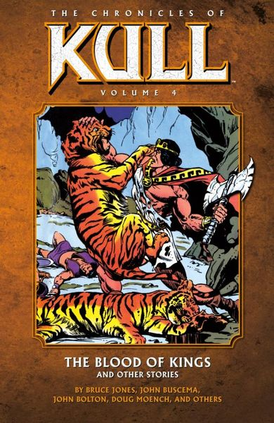 Chronicles of Kull Volume 4: The Blood of Kings and Other Stories the collected short stories of louis l amour volume 6
