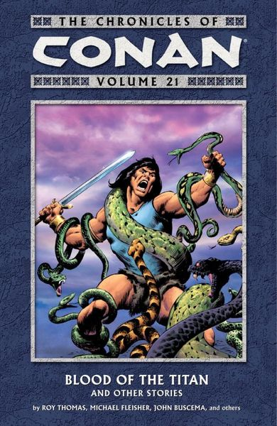 Chronicles of Conan Volume 21: Blood of the Titan and Other Stories red tide the chronicles of the exile 3