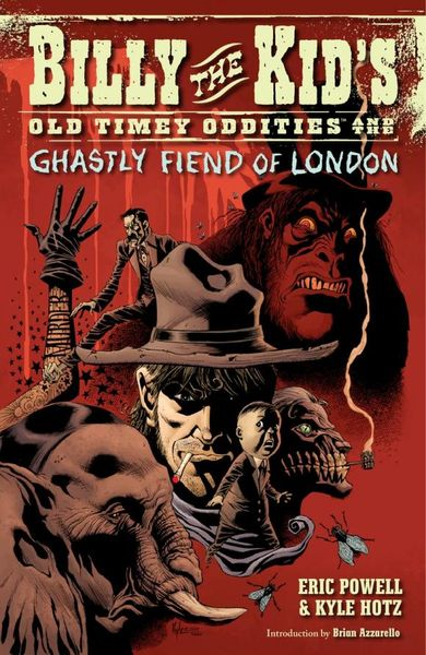 Billy the Kid's Old Timey Oddities Volume 2: The Ghastly Fiend of London the guild volume 2 knights of good