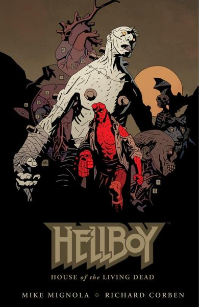 Hellboy: House of The Living Dead hellboy the art of hellboy