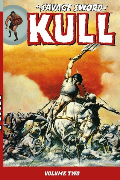The Savage Sword of Kull Volume 2 knights of sidonia volume 6