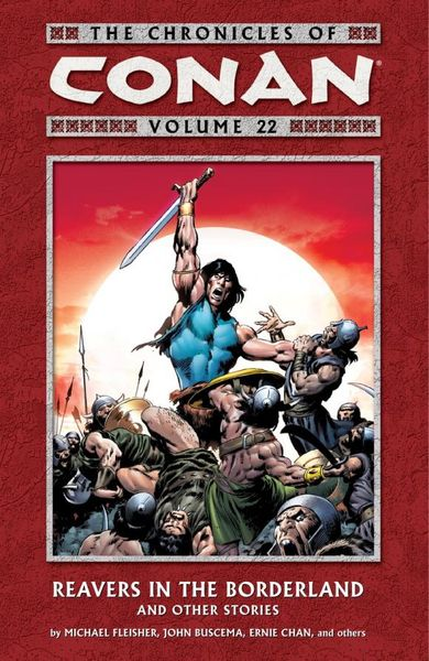 Chronicles of Conan Volume 22: Reavers in the Borderland and Other Stories knights of sidonia volume 6