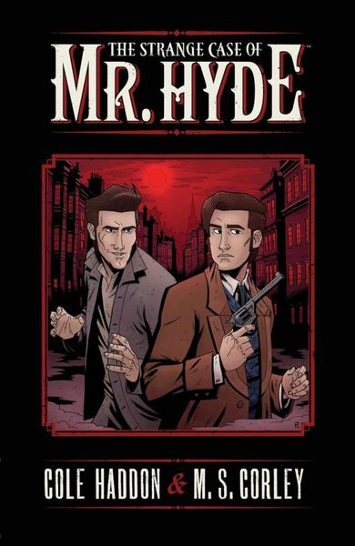 The Strange Case of Mr. Hyde Volume 1 strange pilgrims