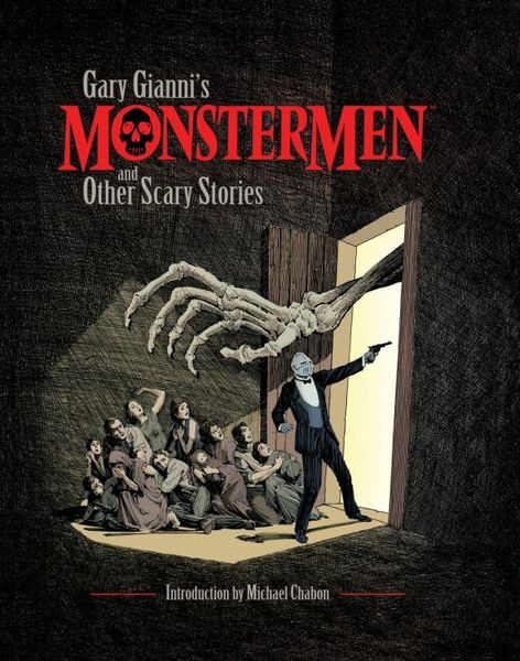 Gary Gianni's MonsterMen and Other Scary Stories gary moore