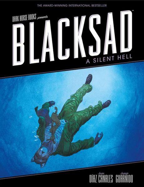Blacksad: A Silent Hell hell – a novel