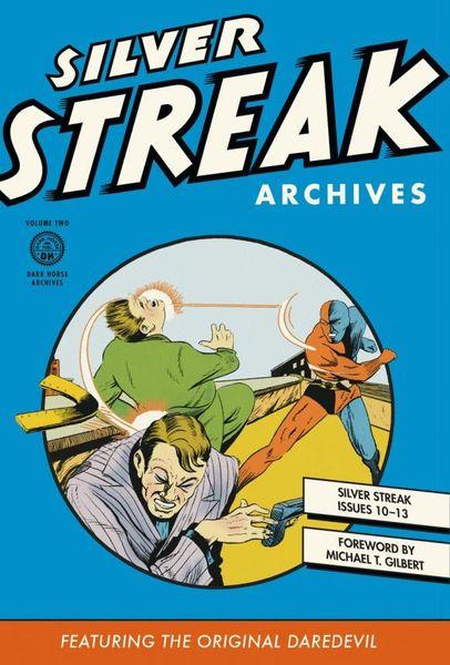 Silver Streak Archives Volume 2 nexus archives volume 9