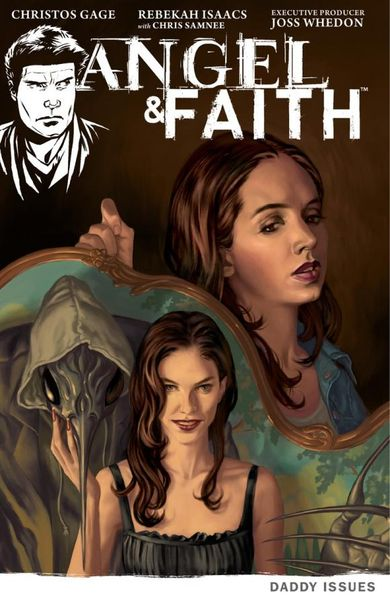 Angel & Faith Volume 2: Daddy Issues цены онлайн