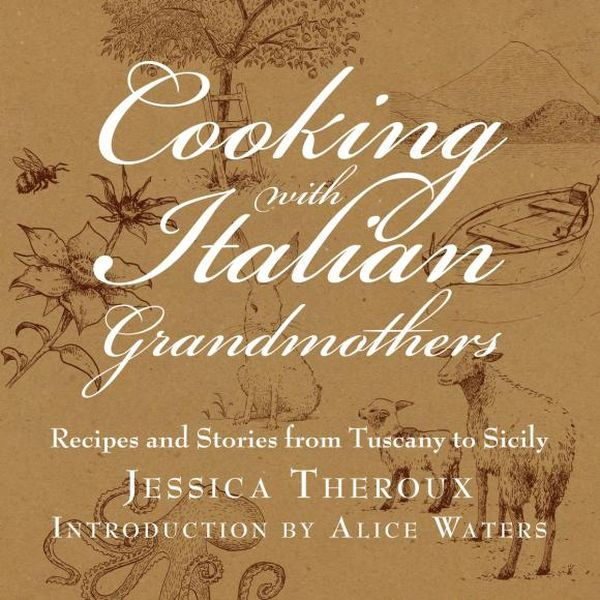 Cooking with Italian Grandmothers debbie dooly cooking with chia for dummies