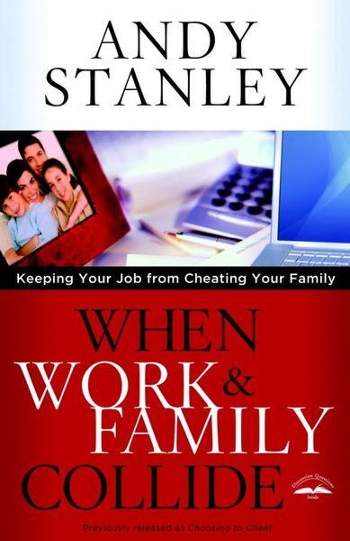 When Work and Family Collide work family practices and their impact
