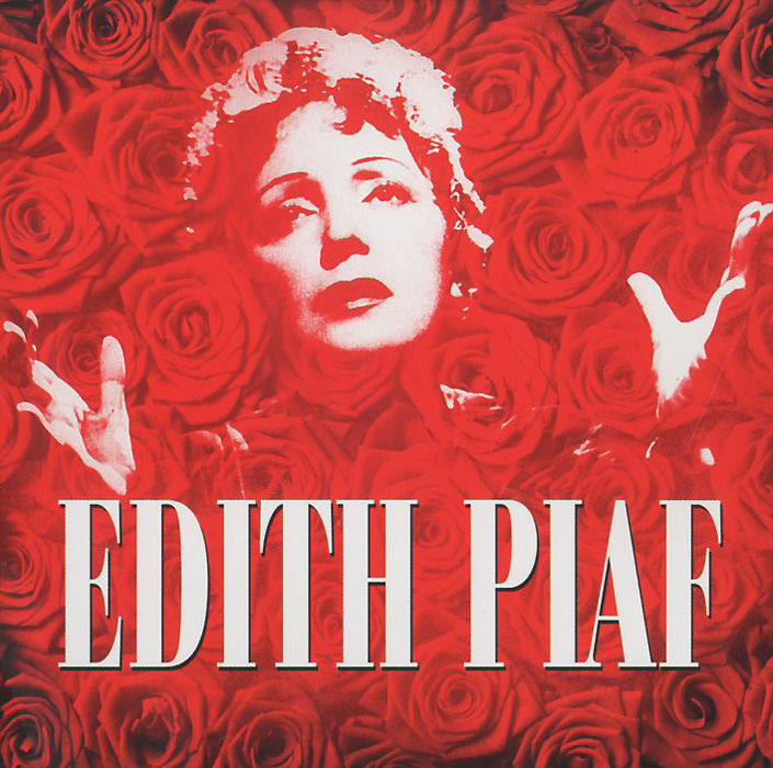 Эдит Пиаф Edith Piaf. 100th Birthday Celebration (2 CD) edith marquez feria juarez