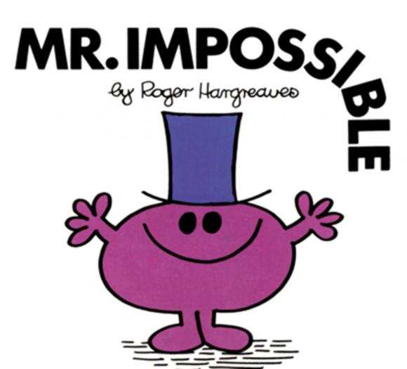 Mr. Impossible six impossible things