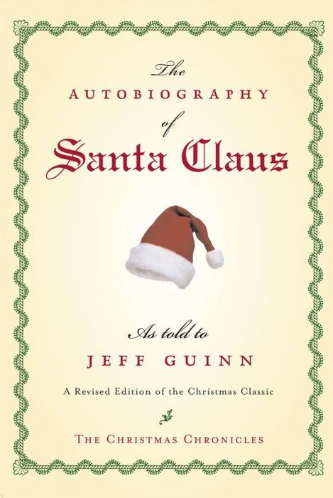 The Autobiography of Santa Claus the autobiography of henry viii