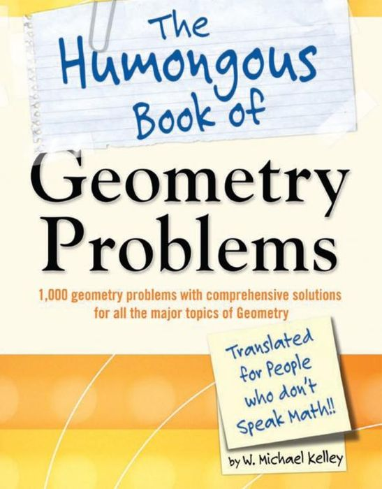 The Humongous Book of Geometry Problems the thirteen problems