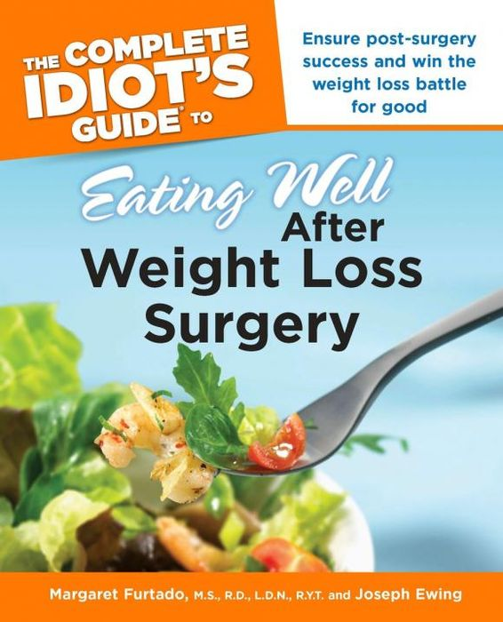 The Complete Idiot's Guide to Eating Well After Weight Losssurgery steve berges the complete guide to flipping properties