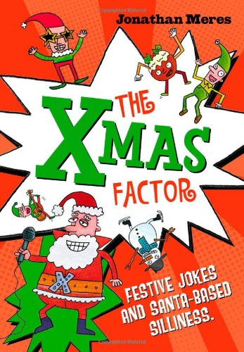Xmas Factor (jokes, funny poems & Christmas facts)