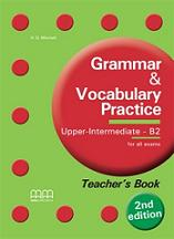 Grammar & Vocabulary Practice: Upper Intermediate B2: Teacher's Book welcome plus 6 vocabulary and grammar practice