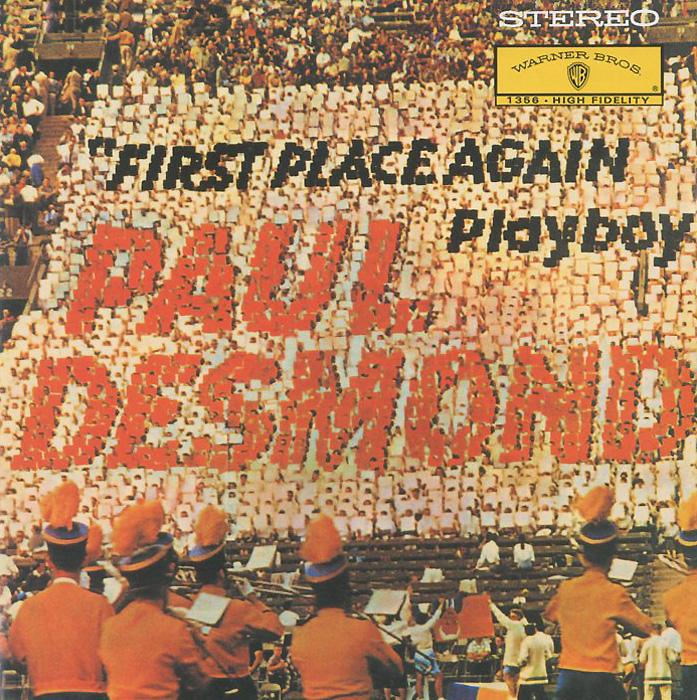 Пол Десмонд Paul Desmond. First Place Again diehl paul f international mediation