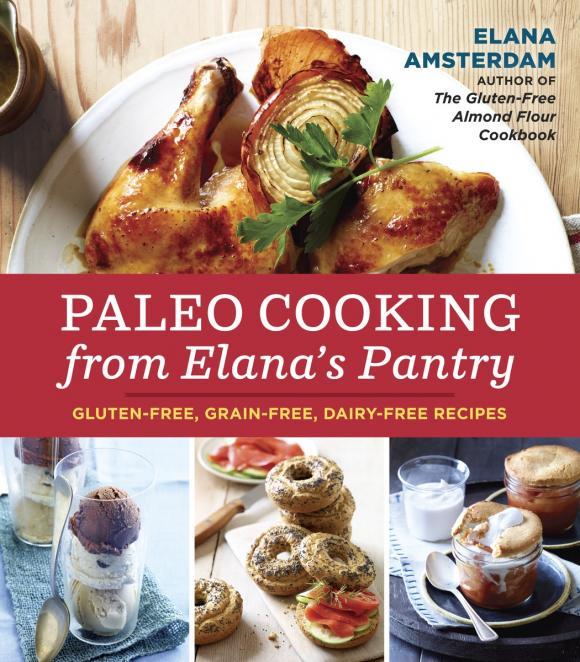 Paleo Cooking from Elana's Pantry ragne värk paleo patuvabad koogid ja magustoidud