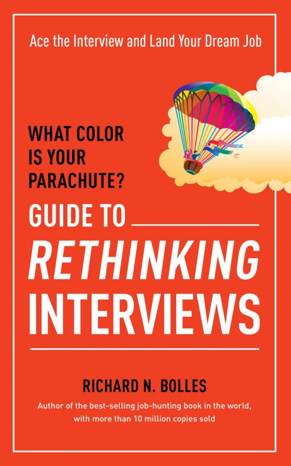 What Color Is Your Parachute? Guide to Rethinking Interviews jonathan london froggy goes to bed
