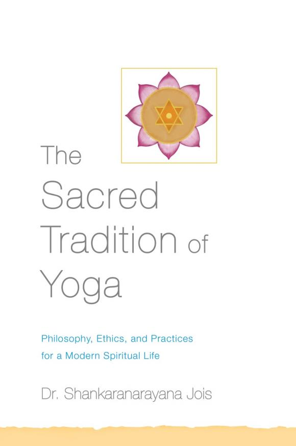 The Sacred Tradition of Yoga sacred groves