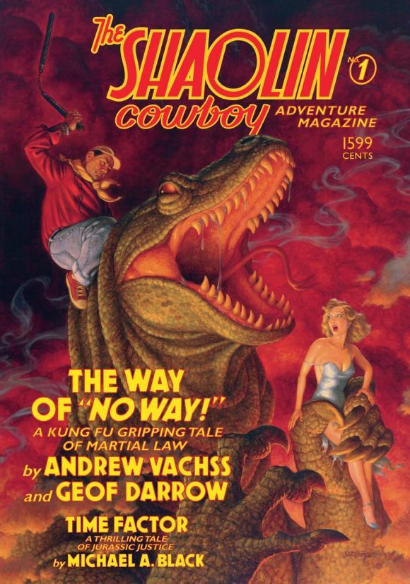 The Shaolin Cowboy Adventure Magazine: The Way of No Way! crazy for the cowboy