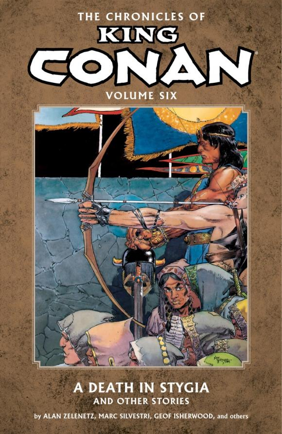 Chronicles of King Conan Volume 6: A Death in Stygia and Other Stories knights of sidonia volume 6