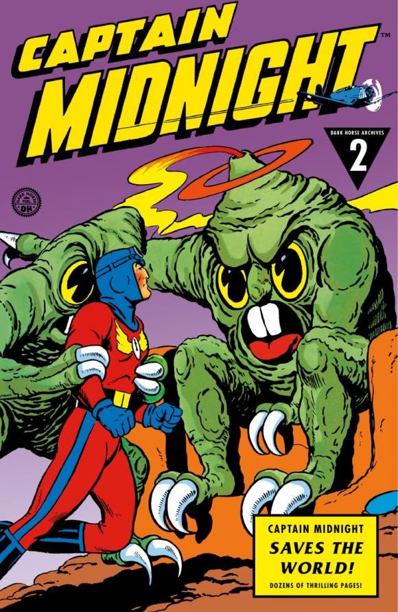 Captain Midnight Archives Volume 2: Captain Midnight Saves the World the ec archives two fisted tales volume 3