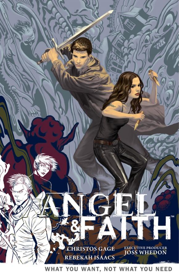 Angel and Faith Volume 5: What You Want, Not What You Need what did you eat yesterday volume 3