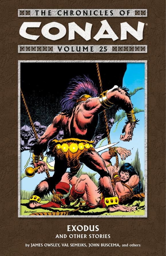 Chronicles of Conan Volume 25: Exodus and Other Stories conan omnibus volume 1 birth of the legend