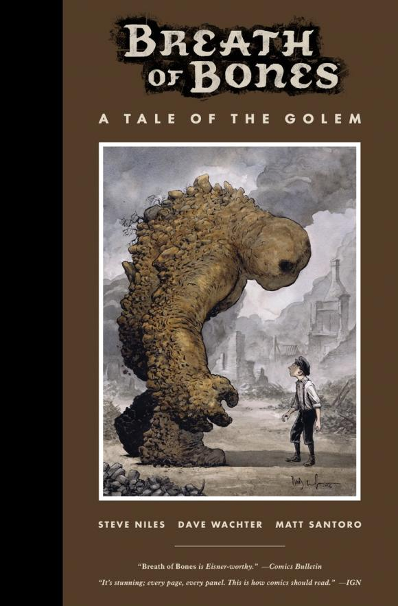 Breath of Bones: A Tale of the Golem one breath at a time