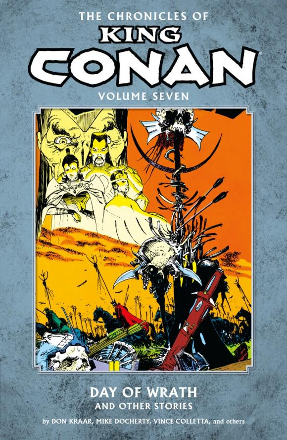 Chronicles of King Conan Volume 7: Day of Wrath and Other Stories conan omnibus volume 1 birth of the legend