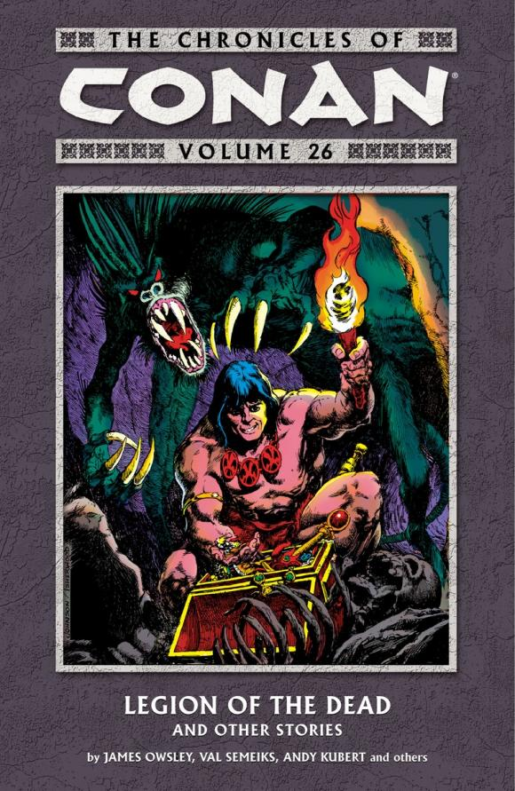 The Chronicles of Conan Volume 26: Legion of the Dead and Other Stories legion of monsters