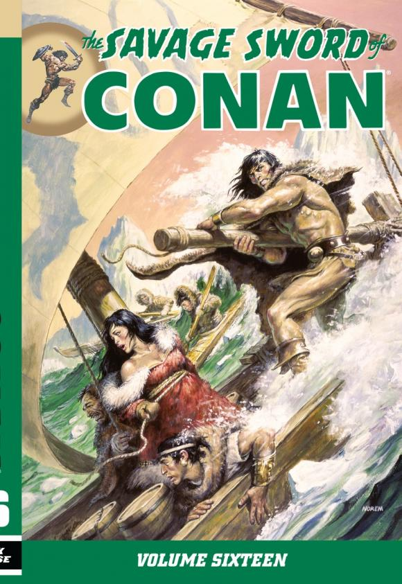 Savage Sword of Conan Volume 16 conan omnibus volume 1 birth of the legend