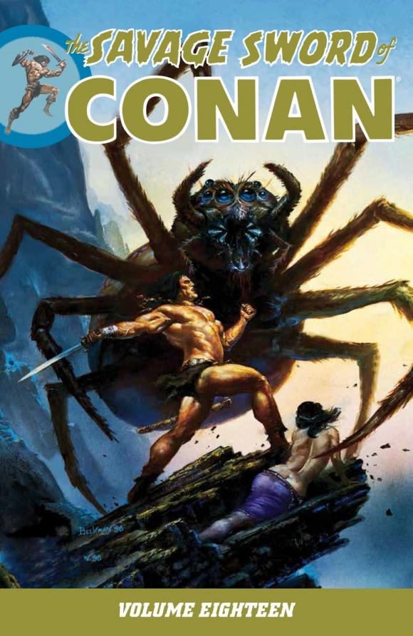 Savage Sword of Conan Volume 18 conan omnibus volume 1 birth of the legend